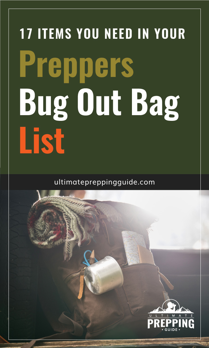 """Text area which says """"17 Items You Need in Your Preppers Bug Out Bag List, ultimatepreppingguide.com"""" followed by a photo of bug out bag"""